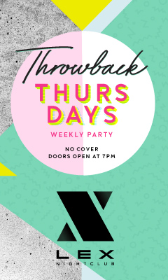 Throwback Thursdays | LEX Lounge