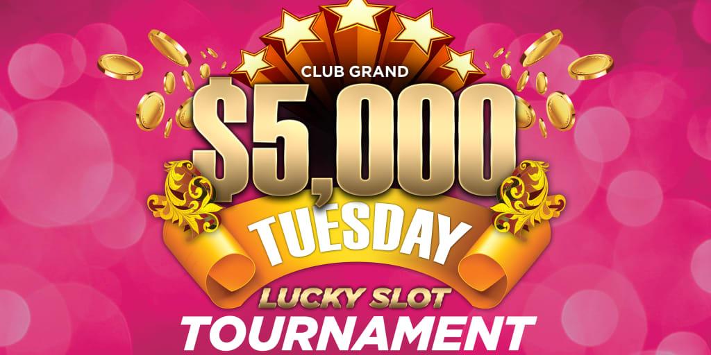 $5,000 Tuesday Lucky Slot Tournament