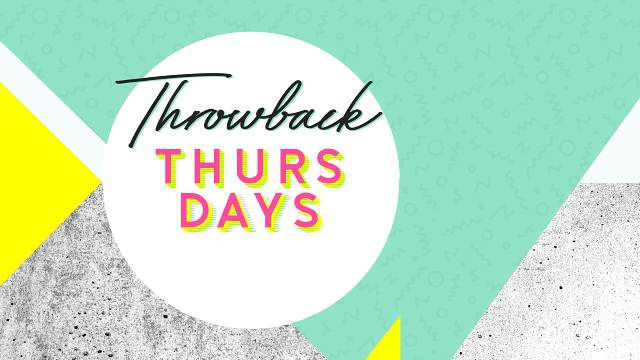 Promotional graphic for Throwback Thursdays
